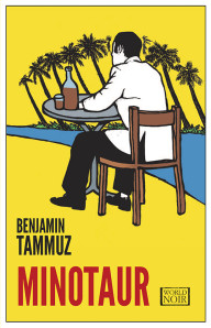 BOOK REVIEW: Minotaur by Benjamin Tammuz
