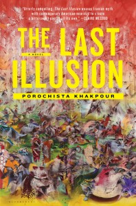 The_Last_Illusion_by_Porochista_Khakpour-198x300