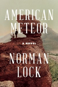 AMERICAN-METEOR-by-Norman-Lock-9781934137949