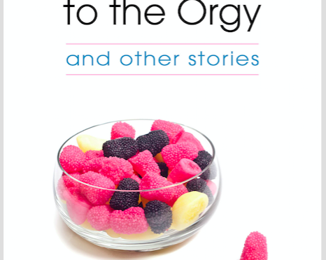 IF MY BOOK: <em>The Guy We Didn't Invite to the Orgy and other stories</em>, David Ebenbach