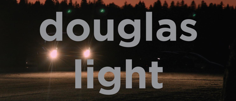 Where Night Stops, Douglas Light