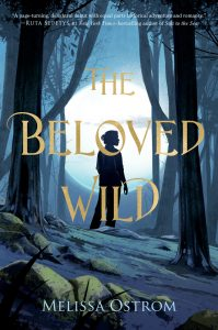 The Beloved Wild by Melissa Ostrom