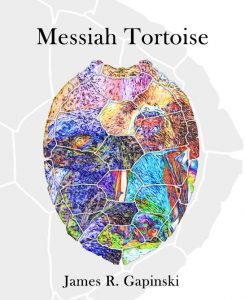 Messiah Tortoise by James R. Gapinski