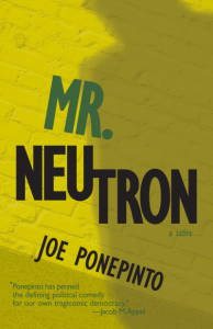 Mr. Neutron, Joe Ponepinto