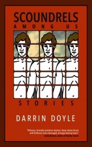 Scoundrels Among Us by Darrin Doyle
